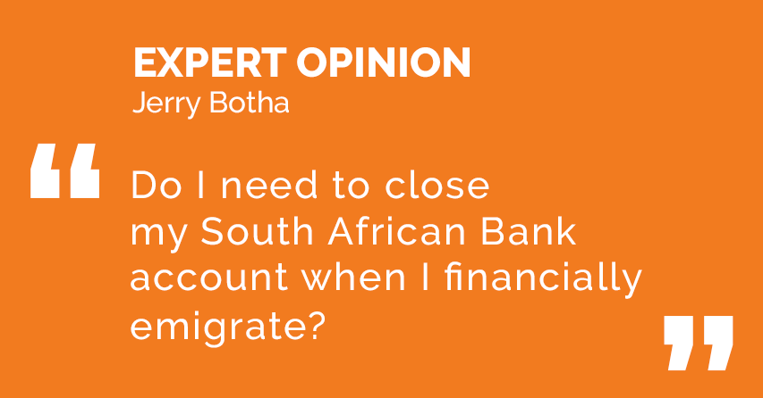 Do I need to close my SA bank account when I financially emigrate?