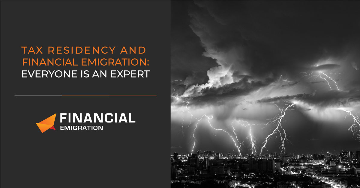 Tax Residency and Financial Emigration: Everyone is an expert