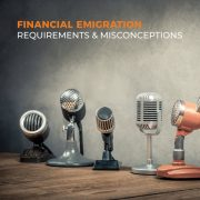 Financial Emigration: Requirements and Misconceptions