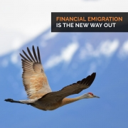 Financial Emigration is the new way out