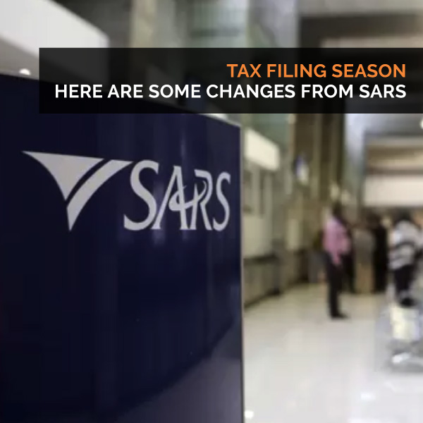 Tax filing season - Here are some changes from SARS