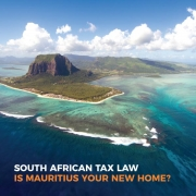 South African Tax Law - Is Mauritius Your New Home?