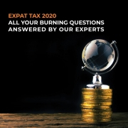 Expat Tax 2020 - All your burning questions answered by our experts