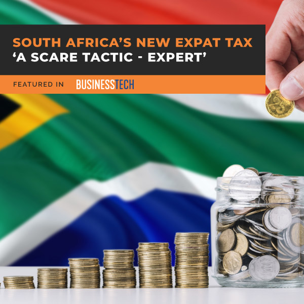 SOUTH-AFRICA'S-NEW-EXPAT-TAX-'A-SCARE-TACTIC'-EXPERT-fe