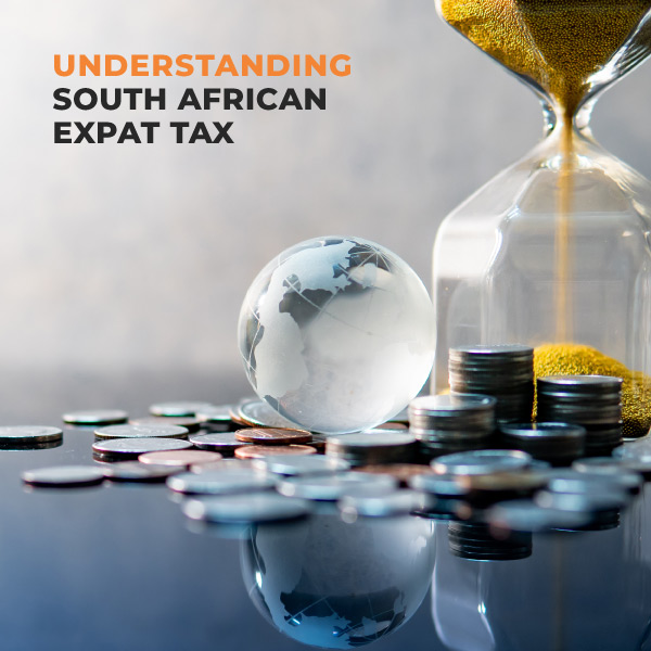 Understanding South African Expat Tax