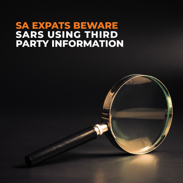 South African Expats Beware Of SARS Using Third Party Information