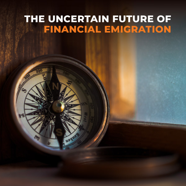The Uncertain Future Of Financial Emigration