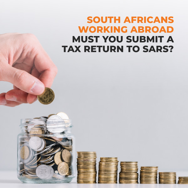 Web-South-Africans-Working-Abroad--Must-You-Submit-A-Tax-Return-To-Sars-