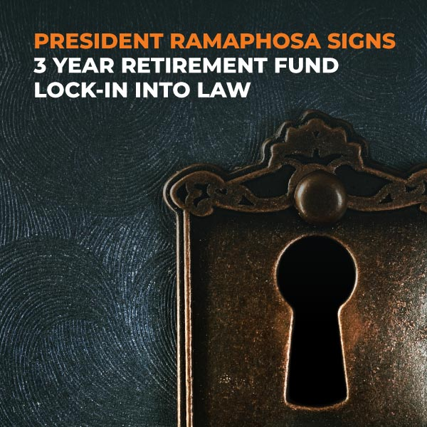 President-Ramaphosa-Signs-3-Year-Retirement-Fund-Lock-in-Into-Law-FE